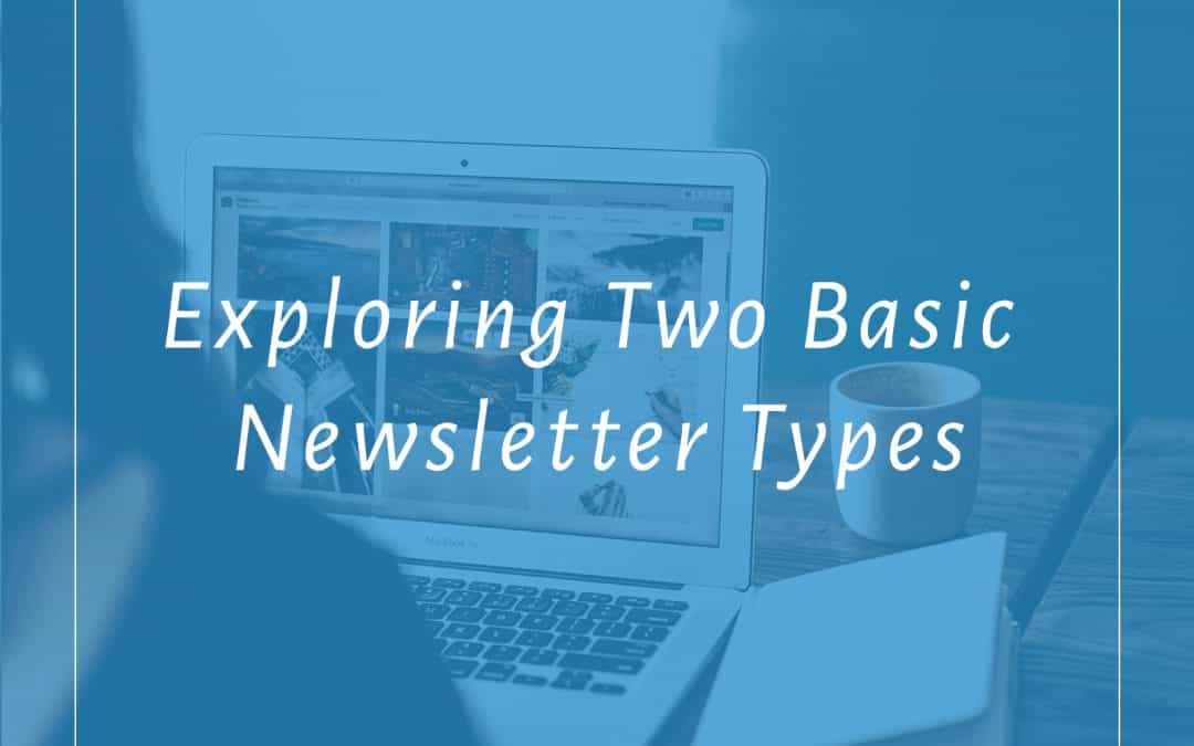 Exploring Two Basic Newsletter Types | SimplifiedBusinessSystems.com