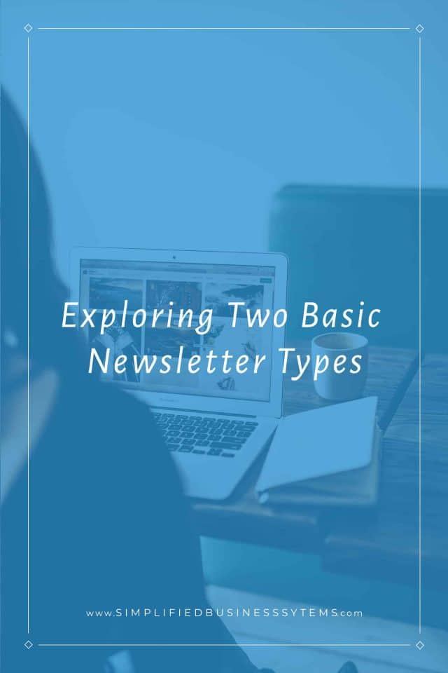 Exploring Two Basic Newsletter Types