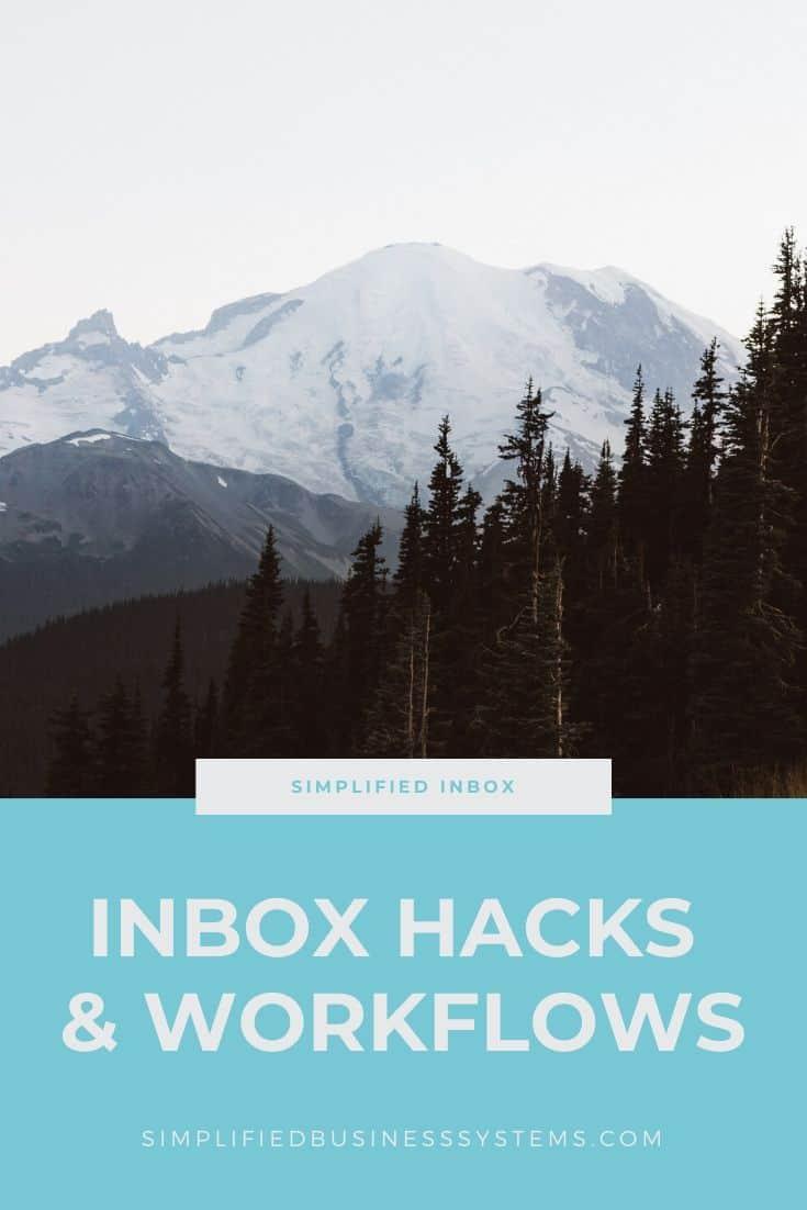 Inbox Hacks & Workflows