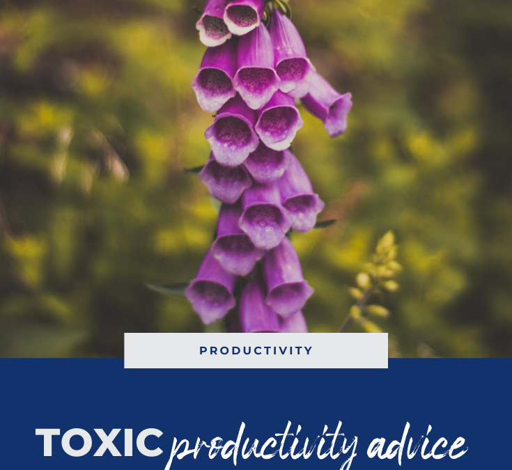 How Not to Get Your Shit Together (toxic productivity advice that just doesn't work)